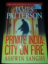 Private: Private India : City on Fire by James Patterson and Ashwin Sanghi (201…