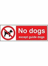 No Dog Except Guide Dog Sign, 300 mm x 100 mm, Rigid Plastic
