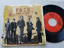 """POCO - Call it Love / Lovin You Every Minute 1989 SOUTHERN POP ROCK 7"""" p/s"""