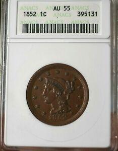 1852 US Large Cent ANACS Graded AU55 NICE SURFACES