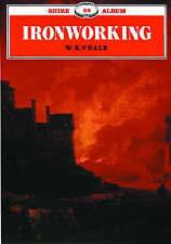 Ironworking (Shire Album), W.K.V. Gale