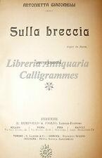 Antonietta Giacomelli, SULLA BRECCIA 1908 Bemporad Pedagogia Liberalismo