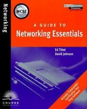 A Guide to Networking Essentials by Ed Tittel and David Johnson (1998, Paperback