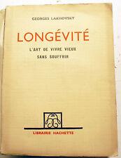 SPIRITISME/LONGEVITE/G.LAKHOVSKY/ED HACHETTE/1938/BIBL D 'UN GUERISSEUR/RARE