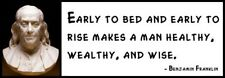 Wall Quote - Benjamin Franklin - Early to bed and early to rise makes a man heal