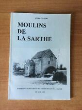 MOULINS DE LA SARTHE ET CARTES POSTALES ANCIENNES n° spécial de la revu