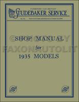 1935 Studebaker Shop Manual 35 Dictator Commander President Repair Service 6 8