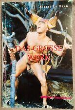 Das grosse Werk Erotik Novelle GAY Taschenbuch Roman Albert Le Brun