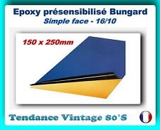*** PLAQUE EPOXY SF PRESENSIBILISEE 1 FACE 16/10EME - 250 X 150MM ***