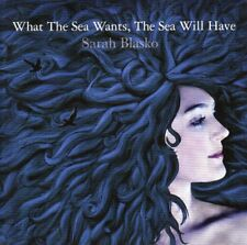 SARAH BLASKO - WHAT THE SEA WANTS, THE SEA WILL HAVE CD/DVD 2006