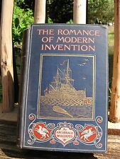 """Antique Book """"The Romance of Modern Invention"""" 1907~Archibald Williams~AWESOME!"""