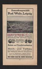 LEIPZIG, Werbung 1911, Rud. Wolle Zementbaugeschäft Beton-Eisenbeton-Bauten
