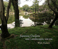 Japanese Landscapes and Gardens, 1650-1950 by Kuitert, Wybe -Hcover