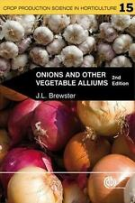 ONIONS AND OTHER VEGETABLE ALLIUMS - NEW PAPERBACK BOOK