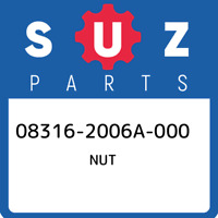 08316-2006A-000 Suzuki Nut 083162006A000, New Genuine OEM Part