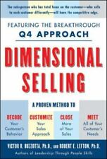 Dimensional Selling : Featuring the Breakthrough Q4 Approach - A Proven Method t