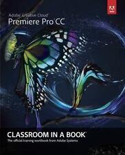 Adobe Premiere Pro CC Classroom in a Book, Adobe Creative Team, Good Book