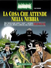 fumetto STORIE DA ALTROVE LA COSA CHE ATTENDE NELLA NEBBIA