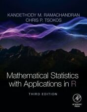Mathematical Statistics with Applications in R by Kandethody M. Ramachandran