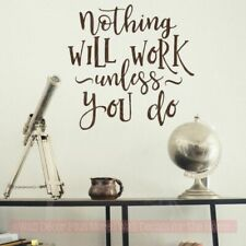 Office School Wall Decals Nothing Will Work Unless You Do Motivational Quote Art