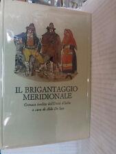 IL BRIGANTAGGIO MERIDIONALE Cronaca inedita dell Unita d Italia Aldo de jaco