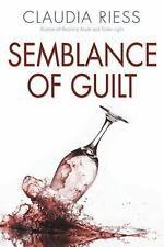 Semblance of Guilt by Claudia Riess (2016, Paperback)