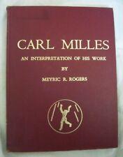Carl Milles, An Interrpretation of His Work, 1968, Swedish Sculptor, Sculpture