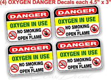 """4 DANGER OXYGEN IN USE 4.5"""" x 3"""" DECAL STICKERS UV EXT or INT + FREE SHIPPING"""