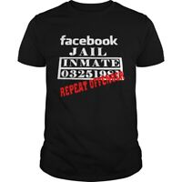 Facebook Jail Inmate 03251981 Repeat Offender T-shirts Tee US cotton trend 2019
