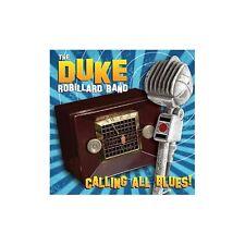 CD THE DUKE ROBILLARD BAND CALLING ALL BLUES! 3149028061529
