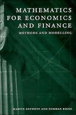 Mathematics for Economics and Finance: Methods and Modelling by M.H.G. Anthony P