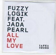 (DJ810) Fuzzy Logik ft Jada Pearl, All My Love - 2011 DJ CD
