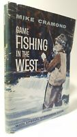 Game Fishing in the West Mike Cramond fly game angling book Canada steelhead 1st