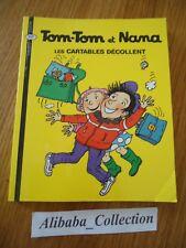 ** TOM-TOM ET NANA N°4 CARTABLES DECOLLENT ** BD LIVRE JEUNESSE série en vente