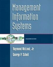 Management Information Systems By Raymond McLeod Jr., George Schell