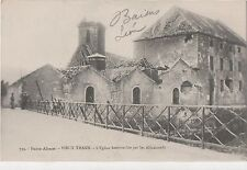 POSTCARD  MILITARY WWI  VIEUX THANN  After bombing