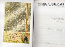 bibbie a bergamo edizioni dal XV al XVII secolo -