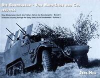 Die Bundeswehr - Von Nato-Ziege und Co. 1955-1966 (Jens Hill)