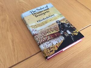 Military. The Noise Of Drums And Trumpets. Elizabeth Grey. 1st Ed 1973