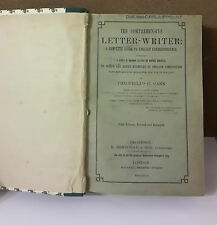 L19> THE COMPREHENSIVE LETTER WRITER A COMPLETE GUIDE TO ENGLISH ANNO 1896