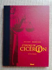 L'Ordre de Cicéron : tome 2 TT [Gillon, Malka / Glénat]