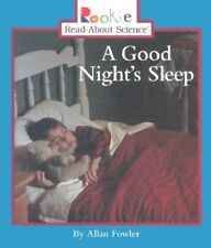 A Good Nights Sleep (Rookie Read-About Science)