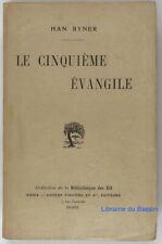 Le cinquième évangile Han Ryner 1910 EO