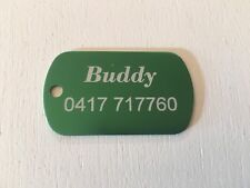 Dog tags anodised aluminium with your details and phone number