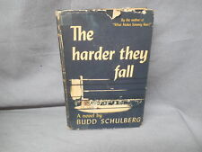 THE HARDER THEY FALL by Budd Schulberg SIGNED price of $3.00 on dj flap