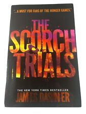 The Scorch Trials by Dashner, James