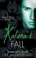 Kalona's Fall by P. C. Cast, Kristin Cast (Paperback, 2014)