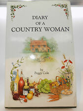 Signed Copy Of Diary of a Countrywoman by Peggy Cole (Hardback, 1991)
