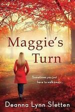Maggie's Turn, Good Condition Book, Sletten, Deanna Lynn, ISBN 9781503944350