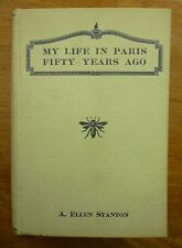 1922 My Life in PARIS 1868-69 Journal ELLEN STANTON Wheaton College EXPATS Yale